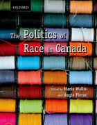 Cover for The Politics of Race in Canada