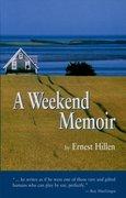 Cover for A Weekend Memoir