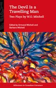 Cover for The Devil Is a Travelling Man: Two Plays by W.O. Mitchell
