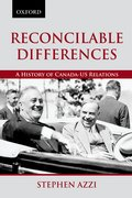 Cover for Reconcilable Differences: A History of Canada-US Relations