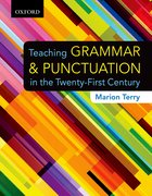 Cover for Teaching Grammar and Punctuation in the Twenty-First Century