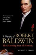 Cover for A Biography of Robert Baldwin: