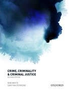 Cover for Crime, Criminality and Criminal Justice