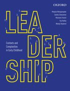 Cover for Leadership: Contexts and Complexities in Early Childhood Education