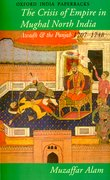 Cover for Crisis of Empire in Mughal North India