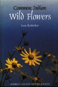 Cover for Common Indian Wild Flowers