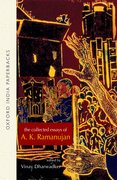 Cover for The Collected Essays of A. K. Ramanujan