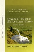 Cover for Agricultural Production and South Asian History