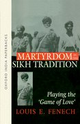 Cover for Martyrdom in the Sikh Tradition