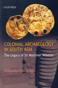 Cover for Colonial Archaeology in South Asia