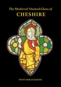 Cover for The Medieval Stained Glass of Cheshire