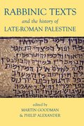 Cover for Rabbinic Texts and the History of Late-Roman Palestine