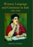 Cover for Women, Language and Grammar in Italy, 1500-1900