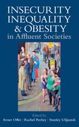Cover for Insecurity, Inequality, and Obesity in Affluent Societies