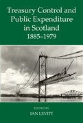 Cover for Treasury Control and Public Expenditure in Scotland 1885-1979