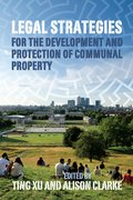 Cover for Legal Strategies for the Development and Protection of Communal Property