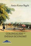 Cover for Colonialism and Indian Economy