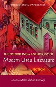 Cover for The Oxford India Anthology of Modern Urdu Literature: Fiction