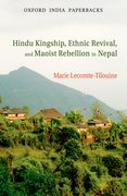 Cover for Hindu Kingship, Ethnic Revival, and the Maoist Rebellion in Nepal