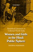 Cover for Women and Girls in the Hindi Public Sphere