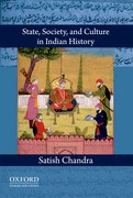 Cover for State, Society, and Culture in Indian History
