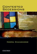 Cover for Contested Secessions: Rights, Self-determination, Democracy, and Kashmir