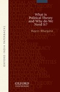 Cover for What is Political Theory and Why Do We Need It?