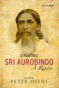 Cover for Situating Sri Aurobindo