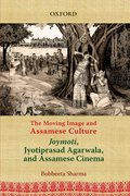 Cover for The Moving Image and Assamese Culture
