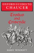 Cover for Oxford Guides to Chaucer: Troilus and Criseyde