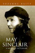 Cover for May Sinclair: A Modern Victorian
