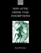 Cover for Non-Attic Greek Vase Inscriptions