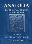 Cover for Anatolia: Land, Men, and Gods in Asia Minor