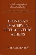 Cover for Dionysian Imagery in Fifth-Century Athens