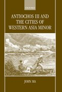 Cover for Antiochos III and the Cities of Western Asia Minor
