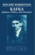 Cover for Kafka: Judaism, Politics, and Literature