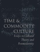 Cover for Time and Commodity Culture