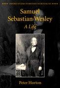 Cover for Samuel Sebastian Wesley: A Life