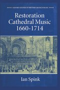 Cover for Restoration Cathedral Music: 1660-1714