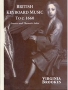 Cover for British Keyboard Music to <i>c.</i>1660