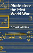 Cover for Music Since the First World War