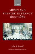 Cover for Music and Theatre in France 1600-1680