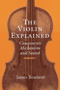 Cover for The Violin Explained