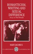 Cover for Romanticism, Writing, and Sexual Difference