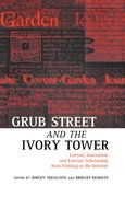 Cover for Grub Street and the Ivory Tower