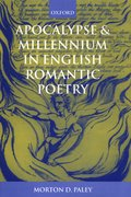 Cover for Apocalypse and Millennium in English Romantic Poetry