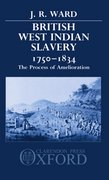Cover for British West Indian Slavery, 1750-1834