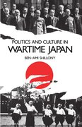 Cover for Politics and Culture in Wartime Japan