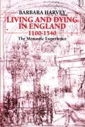 Cover for Living and Dying in England 1100-1540