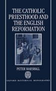 Cover for The Catholic Priesthood and the English Reformation
